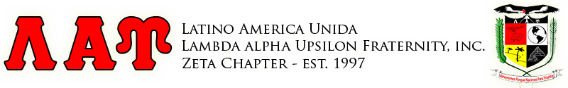Zeta Chapter of Latino America Unida Lambda Alpha Upsilon Fraternity, Inc.